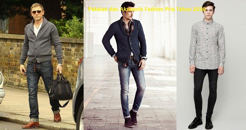 Pakaian dan Aksesoris Fashion Pria Tahun 2020