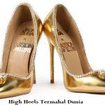 High Heels Termahal Dunia
