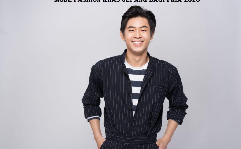 Mode Fashion Khas Jepang Bagi Pria 2020